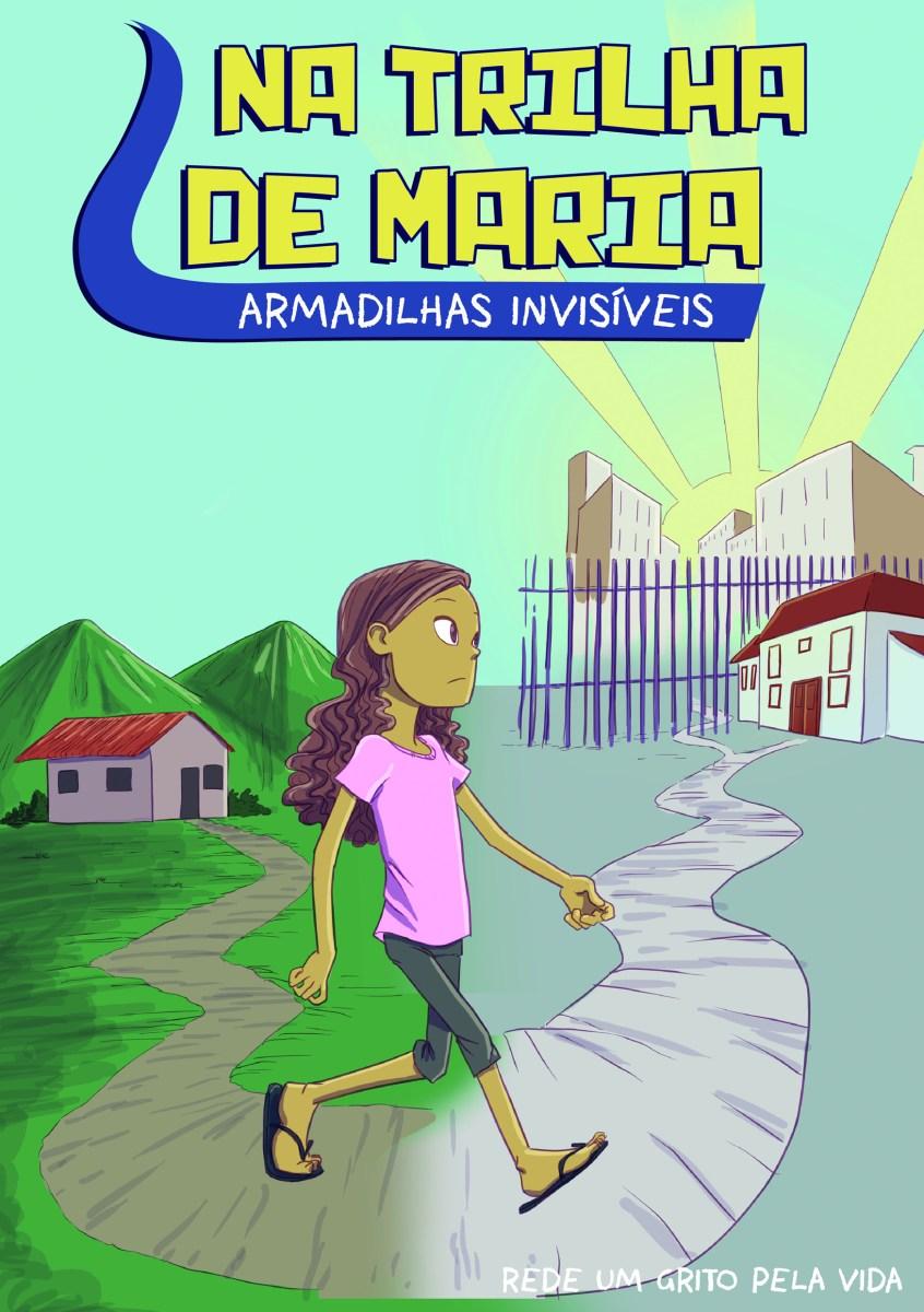 Na Trilha de Maria – Quadrinhos de sensibilização sobre o tráfico de pessoas para fins de servidão doméstica