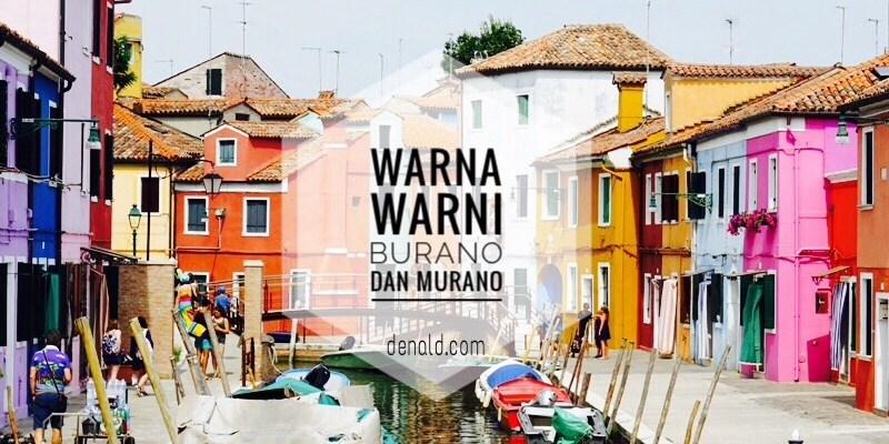 Warna Warni Burano dan Murano