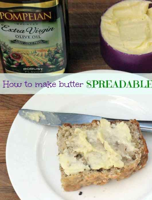 How to make butter spreadable