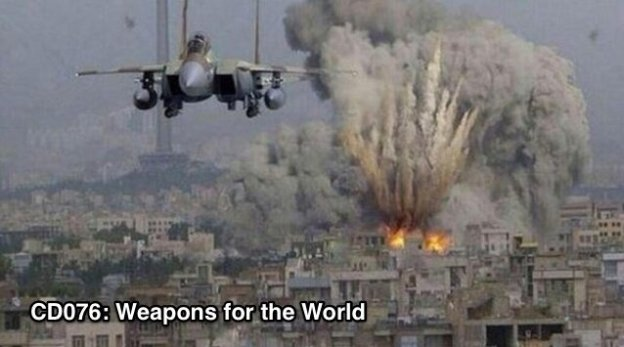 Weapons for the World