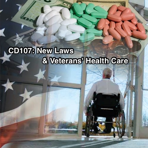 CD107 New Laws & Veterans Health Care