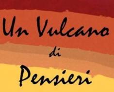 Un Vulcano di Pensieri di Antonio D Anna