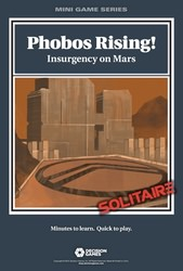 Phobos Rising! Insurgency on Mars (new from Decision Games)