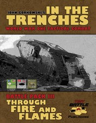 In the Trenches: Through Fire and Flames (new from Tiny Battle Publishing)