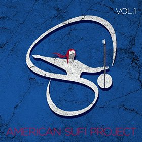 American Sufi Project Vol 1