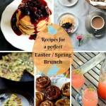 Recipes for a perfect Easter / Spring Brunch