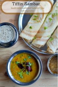Tiffin Sambar ~ South Indian Lentil and Tamarind Stew