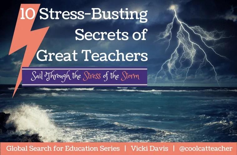 10 Stress Busting Secrets of Great Teachers
