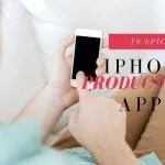 19 Epic iPhone Productivity Apps & Tips