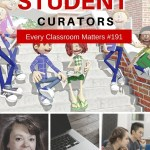 Project Based Learning: Teaching Students to Be Curators