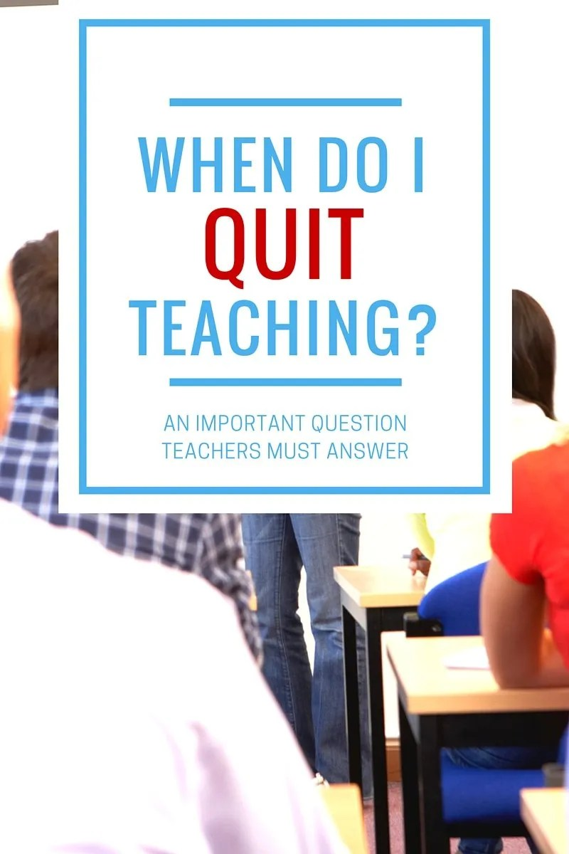 When is it Time to Quit Teaching?