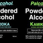 "Powdered Alcohol – New Beverage Enhancer causes a ""Stir"""