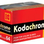 Momma Kodak did take my Kodachrome away