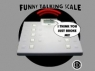 FunWeigh Joking Scale for some laughs