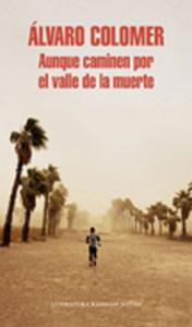 Alvaro-Colomer-–-Aunque-caminen-por-el-valle-de-la-muerte