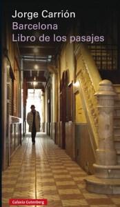 Jorge-Carrión-–-Barcelona.-El-libro-de-los-pasajes