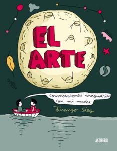 Juanjo-Saez-–-El-Arte.-Conversaciones-imaginarias-con-mi-madre