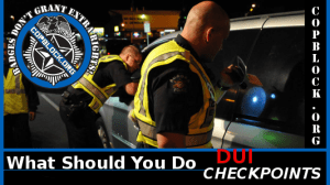 What To Do When Encountering a DUI Checkpoint