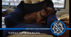 Topeka Cop Kills Again