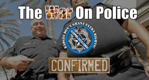 The War On Police IS Real