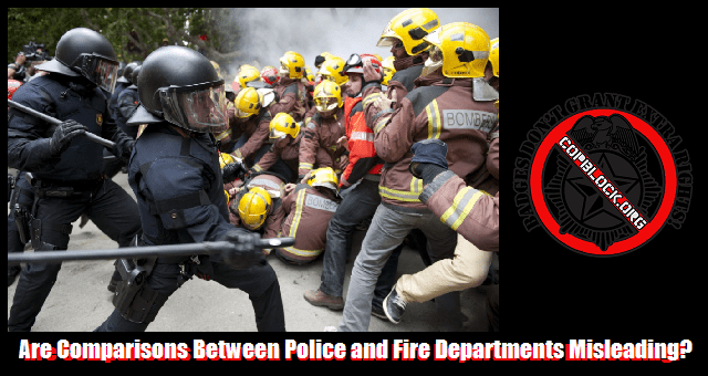 Are Comparisons Between Police and Fire Departments Misleading