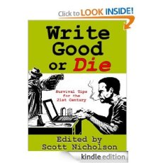 Good things from WRITE GOOD OR DIE
