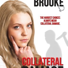 Blog Tour: COLLATERAL DAMAGE by Frederick Lee Brooke