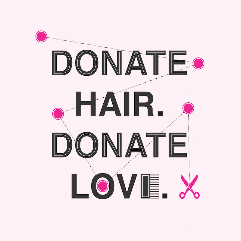 Donate hair, donate love!
