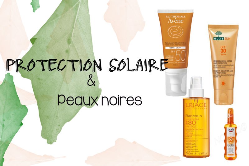 protection-solaire-peau-noire-w800-h600