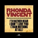 rhonda_vincent_id_rather_hear_i_dont_love_you