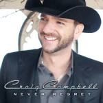 Craig Campbell Never Regret