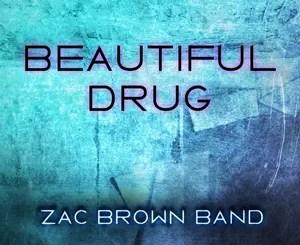 Zac Brown band Beautiful Drug