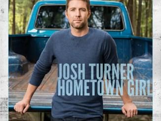 Josh Turner Hometown Girl