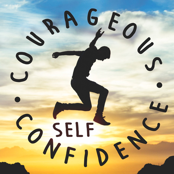 Increase confidence on the go with the Courageous Self-Confidence podcast.