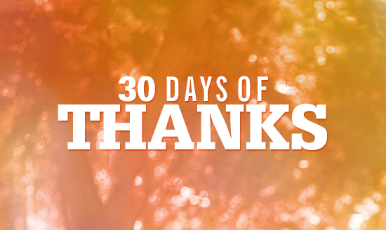 30 Days of Thanksgiving: Day 19