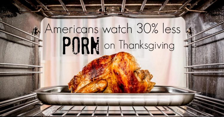Porn on Thanksgiving