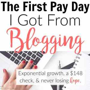 The First Pay Day I Got From Blogging