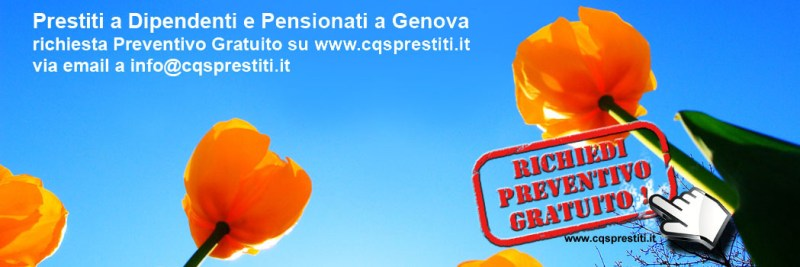 Prestiti a Dipendenti e Pensionati a Genova CQSPrestiti Genova