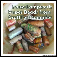 Recycle Craft: Faux Lampwork Paper Beads