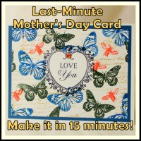 Last Minute Mother's Day Card (Video Tutorial)