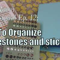 Craft Room Confessional: How I Organize My Stickers and Rhinestones