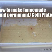 Recipe For Homemade and Permanent Gelli Plates