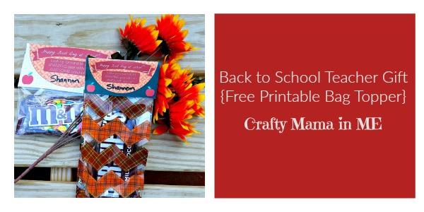 Back to School Teacher Gift {Free Printable Bag Topper}