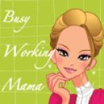 Busy Working Mama Badge