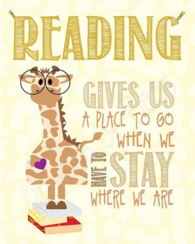 Reading Gives Us A Place To Go