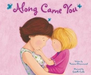 Along Came You