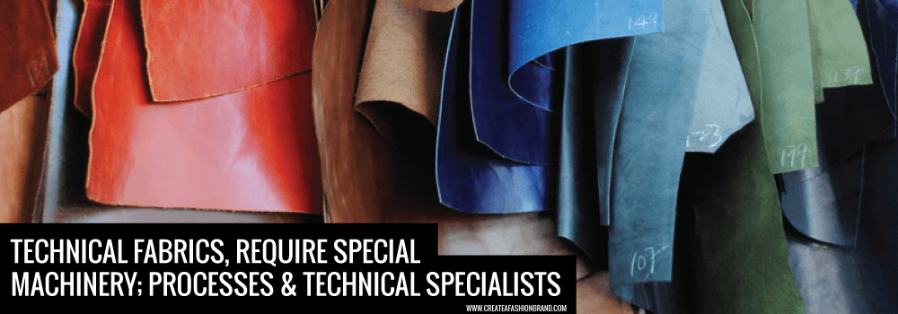 specialist fabrics need specialist to understand clothing machinery