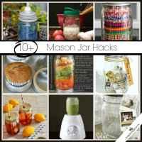 10+ Mason Jar Hacks