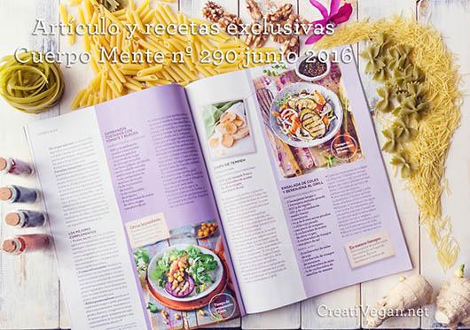 Artículo y recetas de Virginia García (CreatiVegan) en la revista Cuerpo Mente - mayo 2016