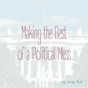 making-the-best-of-a-political-mess